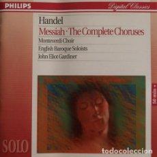 CDs de Música: HANDEL MESSIAH-THE COMPLETE CHORUSES. Lote 244729590