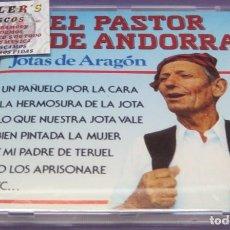 CDs de Música: EL PASTOR DE ANDORRA - JOTAS DE ARAGÓN - CD. Lote 244731035