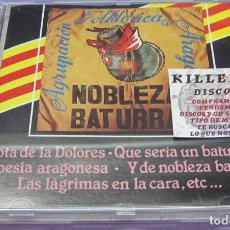 CDs de Música: NOBLEZA BATURRA - AGRUPACIÓN FOLKLÓRICA ARAGONESA - CD. Lote 244733420