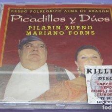 CDs de Música: PICADILLOS Y DÚOS - PILARIN BUENO / MARIANO FORNS - GRUPO FOLKLÓRICO ALMA DE ARAGÓN - CD. Lote 244737440