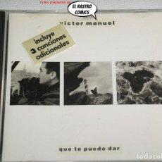 CDs de Música: VÍCTOR MANUEL, QUE TE PUEDO DAR, CD ARIOLA, 1988. Lote 244747365