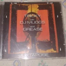 CDs de Música: TRICKY WITH DJ MUGGS AND GREASE - JUXTAPOSE. Lote 244820530