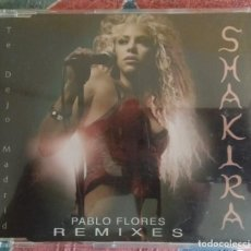 CDs de Música: CD SINGLE SHAKIRA TE DEJO MADRID PABLO FLORES REMIXES 2002. Lote 244876465
