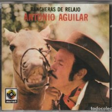CDs de Música: ANTONIO AGUILAR - RANCHERAS DE RELAJO (CD ZAFIRO 1990). Lote 244881375