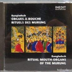 CDs de Música: CD. RITUAL MOUTH-ORGANS OF THE MURUNG. BANGLADESH. Lote 244927500
