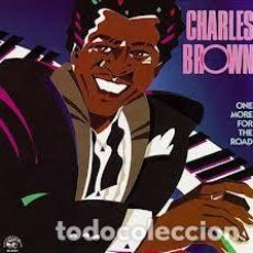 CDs de Música: CHARLES BROWN - ONE MORE FOR THE ROAD. Lote 245094010