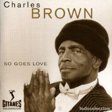 CDs de Musique: CHARLES BROWN - SO GOES LOVE. Lote 245094415