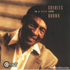 CDs de Música: CHARLES BROWN - IN A GRAND STYLE. Lote 245094965