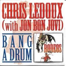 CDs de Música: CHRIS LEDOUX WITH JON BON JOVI - BANG A DRUM CD SINGLE 1 TEMA PROMO SPAIN 1998 RARO. Lote 245130930