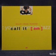 CDs de Música: WOLLNY / KRUSE / SCHAEFER - CALL IT [EM] - CD. Lote 245198025