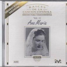 CDs de Música: ANA MARIA - RAICES DE LA CANCION ESPAÑOLA VOLUMEN 11 - CD NUEVO Y PRECINTADO. Lote 245209400