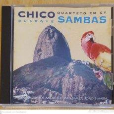CDs de Música: CHICO BUARQUE (QUARTETO EM CY - SAMBAS) CD 1994. Lote 245259220