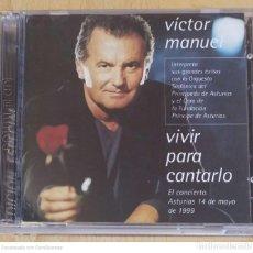 CDs de Música: VICTOR MANUEL (VIVIR PARA CANTARLO - EL CONCIERTO ASTURIAS 1999) 2 CD'S 1999 EDICIÓN ESPECIAL. Lote 245263870
