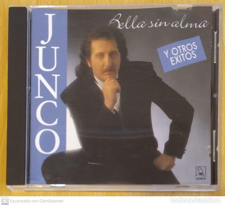 JUNCO (BELLA SIN ALMA Y OTROS EXITOS) CD 1993 HORUS (Música - CD's Flamenco, Canción española y Cuplé)