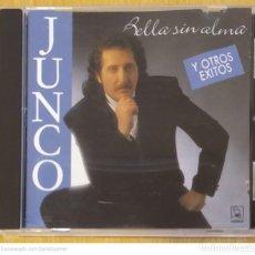 CDs de Música: JUNCO (BELLA SIN ALMA Y OTROS EXITOS) CD 1993 HORUS. Lote 245291070