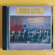 CDs de Música: KADI CITY - CHIRIGOTA DEL CARNAVAL DE CADIZ JUAN CARLOS ARAGON CD MUSICA. Lote 245306730