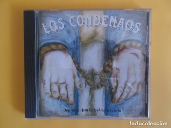 LOS CONDENAOS - COMPARSA DEL CARNAVAL DE CADIZ JUAN CARLOS ARAGON CD MUSICA (Música - CD's Flamenco, Canción española y Cuplé)