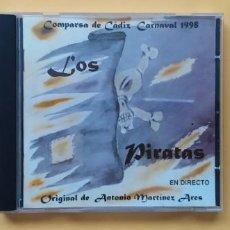 CDs de Música: LOS PIRATAS - COMPARSA DEL CARNAVAL DE CADIZ ANTONIO MARTINEZ ARES CD MUSICA. Lote 245307635