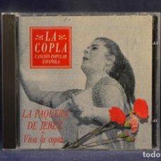 CDs de Música: LA PAQUERA DE JEREZ - VIVA LA COPLA - CD. Lote 245369095