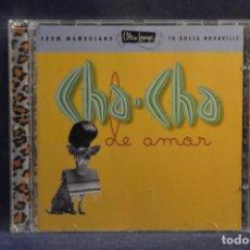 CDs de Música: VARIOS - CHA-CHA DE AMOR - CD. Lote 245373915