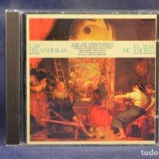 CDs de Música: ALHAMBRA - LAS HILANDERAS / EL MAL DE AMORES - CD. Lote 245389275