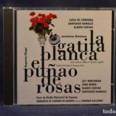 CDs de Música: JERÓNIMO GIMÉNEZ / RUPERTO CHAPÍ - LA GATITA BLANCA / EL PUÑAO DE ROSAS - CD. Lote 245393055