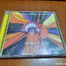 CDs de Música: MARILÓ LÓPEZ GARRIDO. MEDITACIÓN DE LOS SIETE CHACKRAS. CD EN BUEN ESTADO. DIFICIL DE CONSEGUIR. Lote 245417615