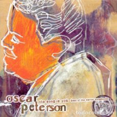 CDs de Musique: OSCAR PETERSON - THE SONG IS YOU: BEST OF THE VERVE SONGBOOK (2CD). Lote 245450035