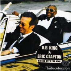 CDs de Música: B.B. KING & ERIC CLAPTON - RIDING WITH THE KING. Lote 245458230