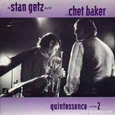 CDs de Música: THE STAN GETZ QUARTET WITH CHET BAKER - QUINTESSENCE VOLUME 2. Lote 245464170
