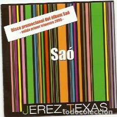 CDs de Música: SAO. JEREZ - TEXAS. (CD ALBUM). Lote 245472020
