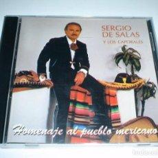 CDs de Música: CD SERGIO DE SALAS Y LOS CAPORALES - HOMENAJE AL PUEBLO MEXICANO. Lote 245493925