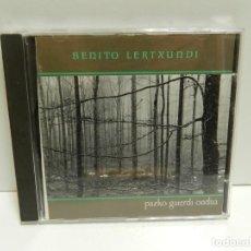 CDs de Música: DISCO CD. BENITO LERTXUNDI – PAZKO GAIERDI ONDUA. COMPACT DISC.. Lote 245534565