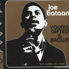 CDs de Música: JOE BATAAN - YOUNG, GIFTED & BROWN. Lote 263191085