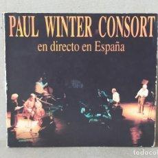 CDs de Música: PAUL WINTER CONSORT: DIERCTO EN ESPAÑA - CD (12 TEMAS) - LYRICON. Lote 245580025