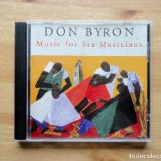 CDs de Música: DON BYRON - MUSIC FOR SIX MUSICIANS. Lote 245584595