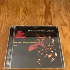 CDs de Música: CANNONBALL ADERLEY QUINTET - WHY AM I TREATED SO BAD! (CD). Lote 245586560