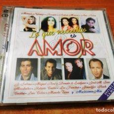 CDs de Música: LO QUE NECESITAS ES AMOR DOBLE CD AÑO 1997 MONICA NARANJO JOAQUIN SABINA RAPHAEL MOCEDADES BOSE 2 CD. Lote 245713200