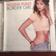 CDs de Música: CD BORDER GIRL- PAULINA RUBIO. Lote 245738760