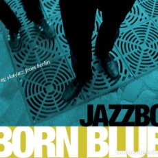 CDs de Música: JAZZBO - BORN BLUE. Lote 245769020
