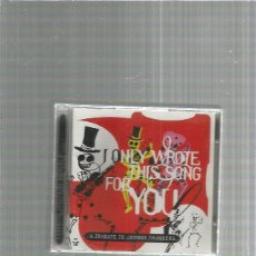 CDs de Música: I ONLY WROTE THIS SONG FOR YOU TRIBUTE JOHNNY THUNDERS. Lote 245777290