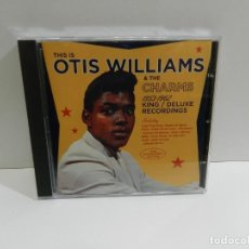 CDs de Música: DISCO CD. THIS IS OTIS WILLIAMS & THE CHARMS, THE 1953-1962 KING / DELUXE RECORDINGS. COMPACT DISC.. Lote 245784415
