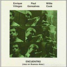 CDs de Música: ENRIQUE VILLEGAS / PAUL GONSALVES / WILLIE COOK–ENCUENTRO (JAZZ EN BUENOS AIRES)-NUEVO Y PRECINTADO. Lote 245935225