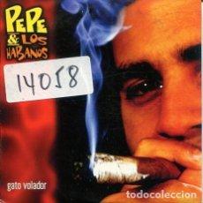 CDs de Música: PEPE & LOS HABANOS / GATO VOLADOR - 4 VERSIONES (CD SINGLE CARTON PROMO 2000). Lote 245944760