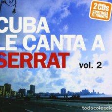 CDs de Música: CUBA LE CANTA A SERRAT VOL. 2 (CONTINÚA EL TRIBUTO) - 2 CDS - NUEVO Y PRECINTADO. Lote 245947005