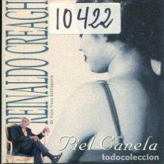 CDs de Música: REINALDO CREAGH / PIEL CANELA CD SINGLE CARTON PROMO 1998). Lote 245948305
