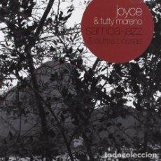CDs de Música: JOYCE & TUTTY MORENO – SAMBA-JAZZ & OUTRAS BOSSAS - NUEVO Y PRECINTADO. Lote 246057140