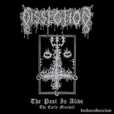 """CDs de Música: CD DISSECTION """"THE PAST IS ALIVE: THE EARLY MISCHIEF"""". Lote 246134050"""