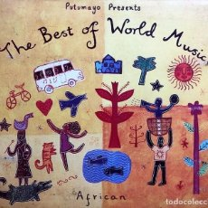 CDs de Música: PUTUMAYO PRESENTS : THE BEST OF WORLD MUSIC - AFRICAN. Lote 246323175