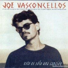 CDs de Música: JOE VASCONCELLOS - ESTO ES SOLO UNA CANCIÓN. Lote 246343505
